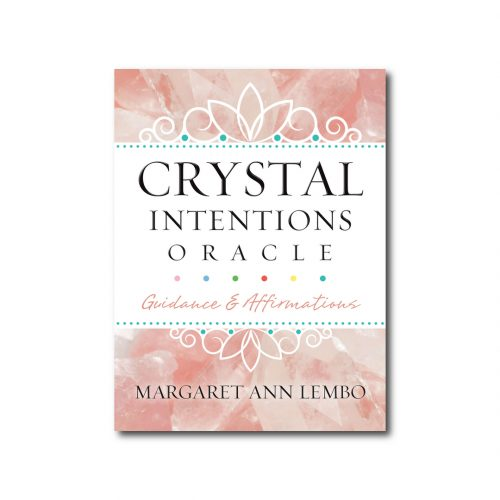 Crystal Intentions Oracle: Guidance and Affirmations