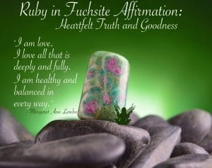 Ruby in Fuchsite Gemstone. Ruby in fuchsite vibrates with the energy of spiritually aligned romantic love. Use it as a magnet to attract the perfect life partner.