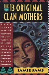 13 Original Clan Mothers Book