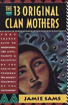 13 Original Clan Mothers Book
