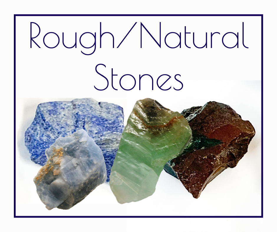 Rough and Natural Stones