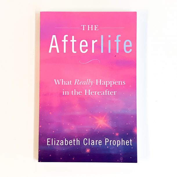 The Afterlife What Really Happens in the Hearafter