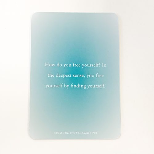 Untethered Soul Card 1 (other side)