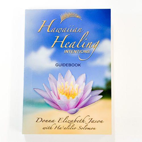 Hawaiian Healing Intentions Guidebook