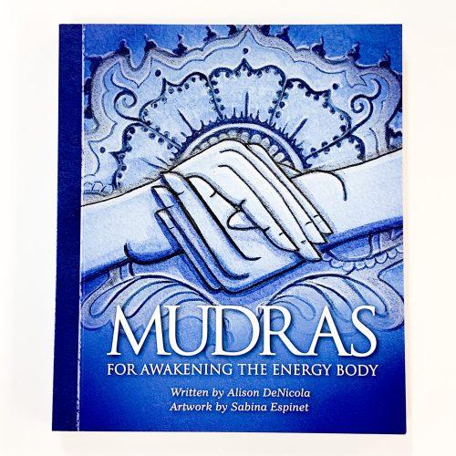 Mudras for Awakening the Energy Body Guidebook