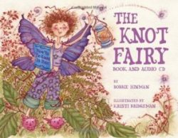 The Knot Fairy Book (Book and Audio CD)