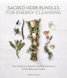 Sacred Herb Bundles for Energy 9780738762098
