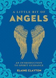 A Little Bit of Angels Book