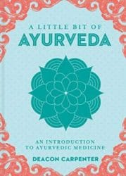 A little bit of Ayurveda
