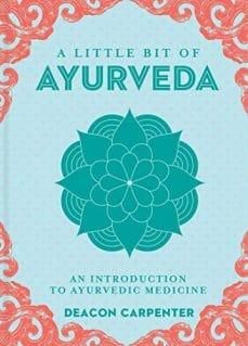 A little bit of Ayurveda