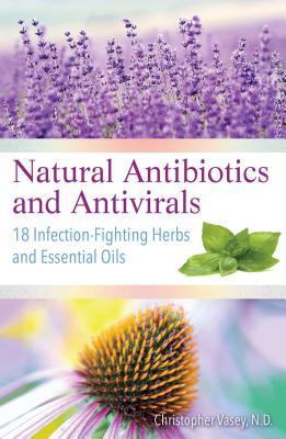 Natural Antibiotic and Antivirals