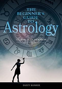 Beginner's Guide to Astrology: Class in Session