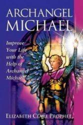 Archangel Michael by Elizabeth Clare Prophet