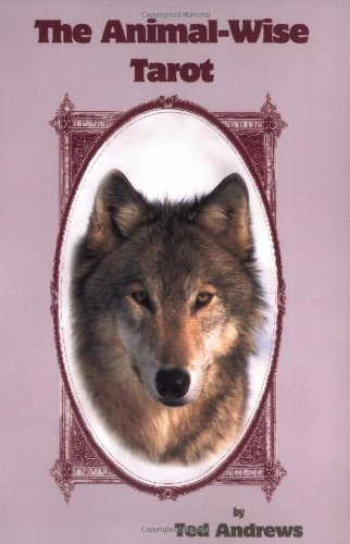 Animal Wise Tarot Deck by Ted Andrews