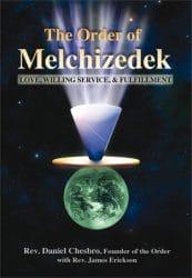 Order of Melchizedek by Dan Chesbro