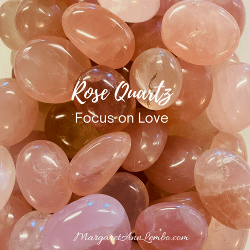 Rose Quartz Focus on Love
