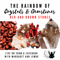 The Rainbow of Crystals and Gemstones - Red and Brown Stones