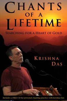 Chants of a Lifetime Krishna Das