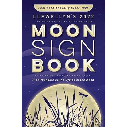 2022 Llewellyn's Moon Sign Book